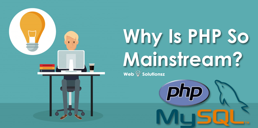 Why is PHP so mainstream