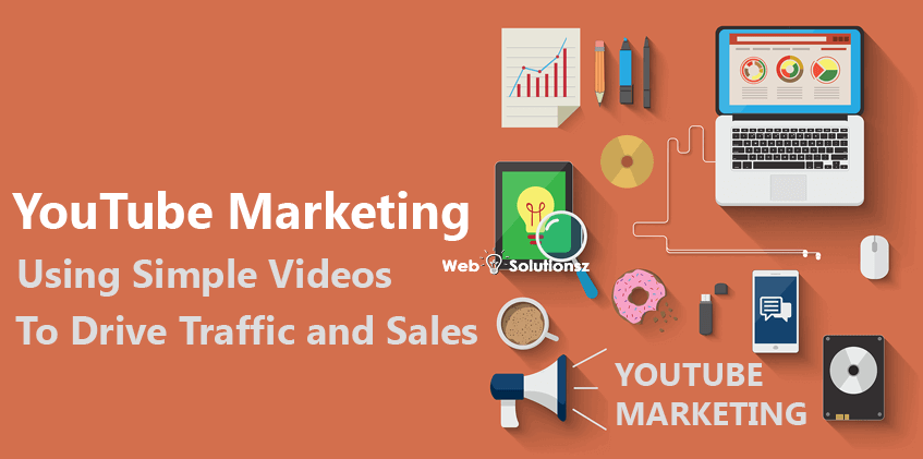 YouTube Marketing Using Simple Videos to Drive Traffic and Sales