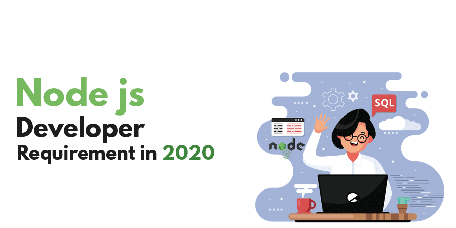 Node.js Developers requirement in 2020